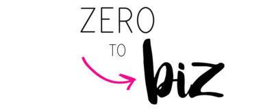 zero to biz