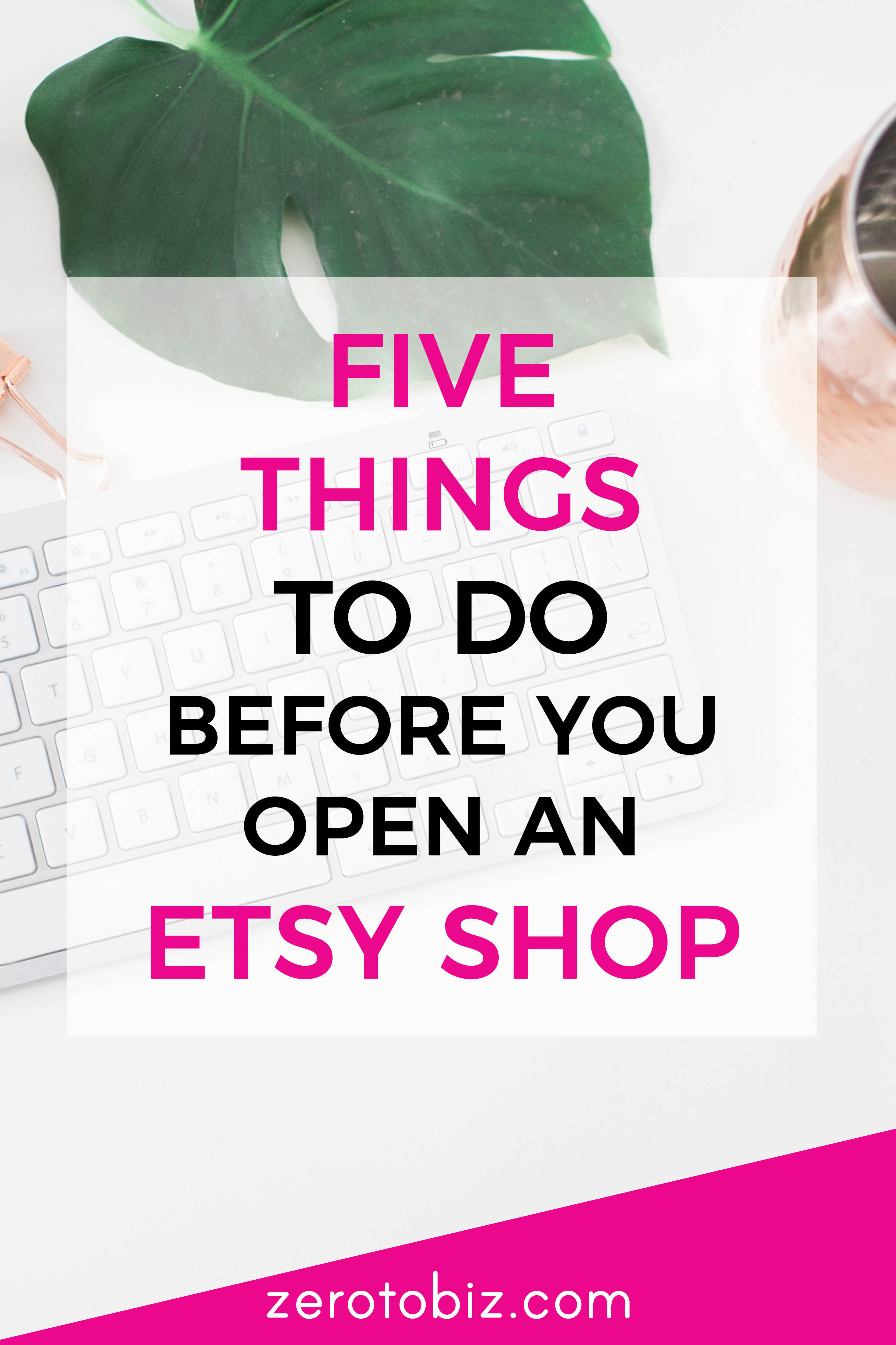 5 Things To Do Before 2018: Five Things To Do Before Opening An Etsy Shop